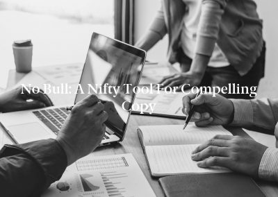 No Bull: A Nifty Tool for Compelling Copy