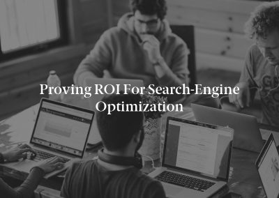 Proving ROI for Search-Engine Optimization