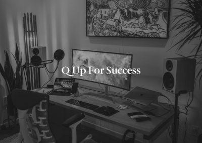 Q up for Success