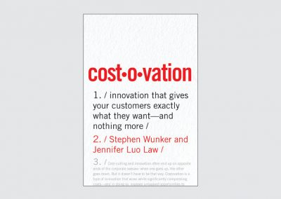 Required Reading: Companies Can Innovate and Cut Costs with Costovation