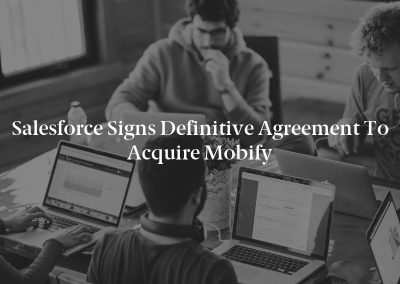 Salesforce Signs Definitive Agreement to Acquire Mobify