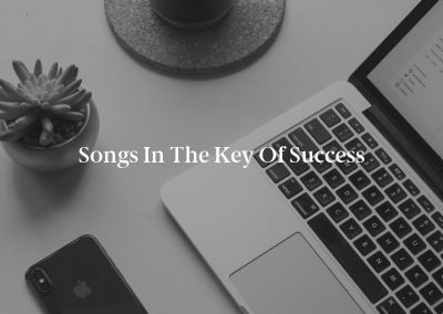 Songs in the Key of Success