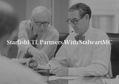 StarfishETL Partners with StalwartMC