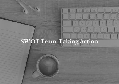 SWOT Team: Taking Action