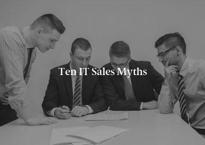 Ten IT Sales Myths