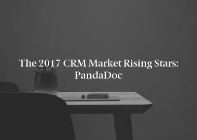 The 2017 CRM Market Rising Stars: PandaDoc