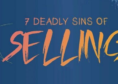 The 7 Deadly Sins of Selling [Infographic]