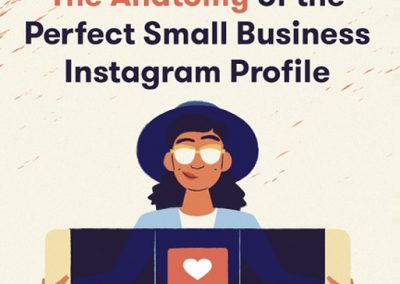 The Anatomy of a Perfect Small Business Instagram Profile [Infographic]