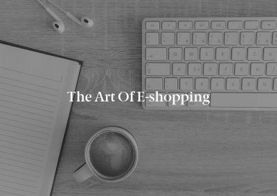 The Art of E-shopping