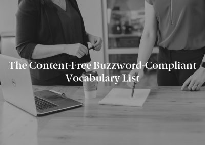 The Content-Free Buzzword-Compliant Vocabulary List