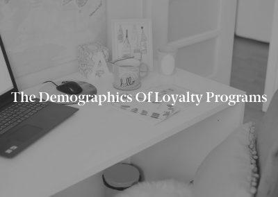 The Demographics of Loyalty Programs