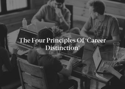 The Four Principles of 'Career Distinction'