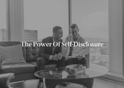 The Power of Self-Disclosure