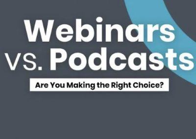 The Pros and Cons of Webinars and Podcasts [Infographic]