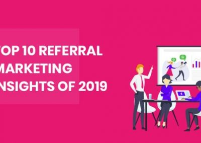 Top 10 Referral Marketing Insights 2019 [Infographic]