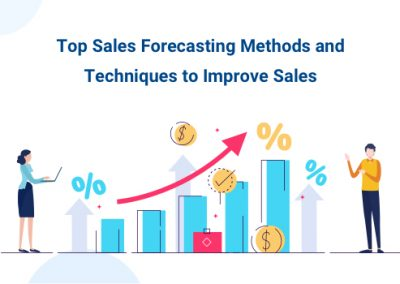 Top Sales Forecasting Methods and Techniques to Improve Sales