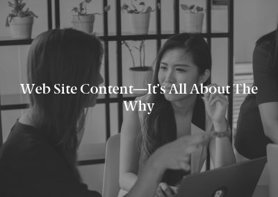 Web Site Content—It's All About the Why