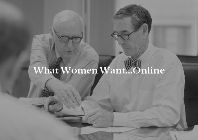 What Women Want…Online