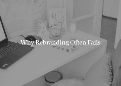 Why Rebranding Often Fails