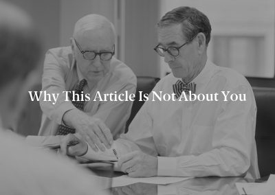 Why This Article Is Not About You