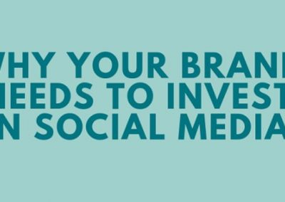 Why Your Brand Needs to Invest in Social Media [Infographic]