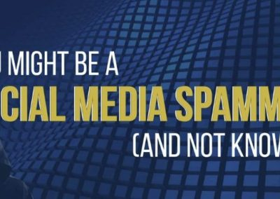 You Might Be a Social Media Spammer (And Not Know It)