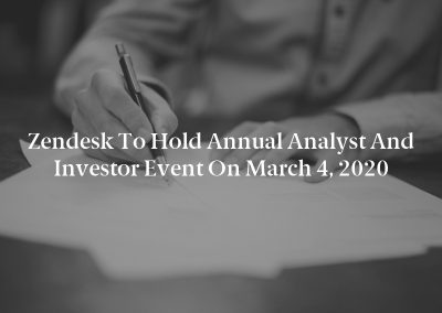 Zendesk to Hold Annual Analyst and Investor Event on March 4, 2020