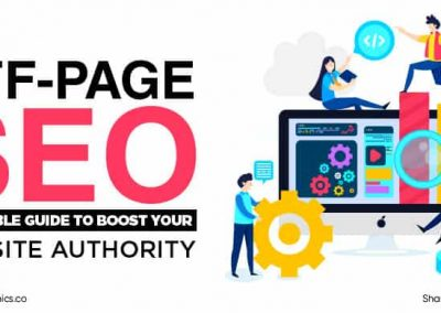 Off-Page SEO: A Reliable Guide To Boost Your Website Authority (Updated May 2020)